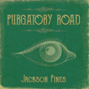 Album Review: Jackson Pines – Purgatory Road