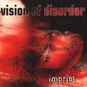 Life-Changing Album: Vision of Disorder – Imprint