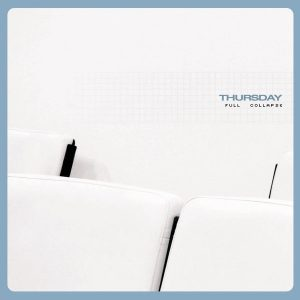 Life-Changing Album: Thursday – Full Collapse