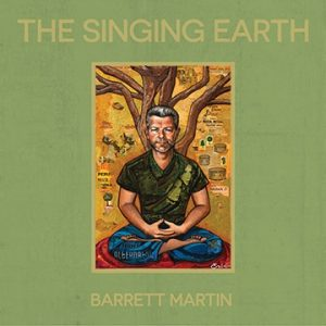 Interview: Barrett Martin (The Singing Earth)