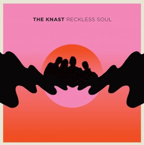 Album Review: The Knast – Reckless Soul