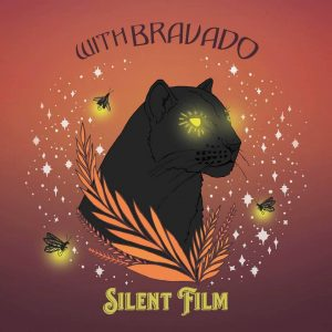 Album Review: With Bravado – Silent Film