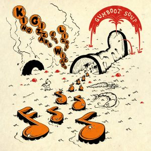 Album Review: King Gizzard & The Lizard Wizard – Gumboot Soup
