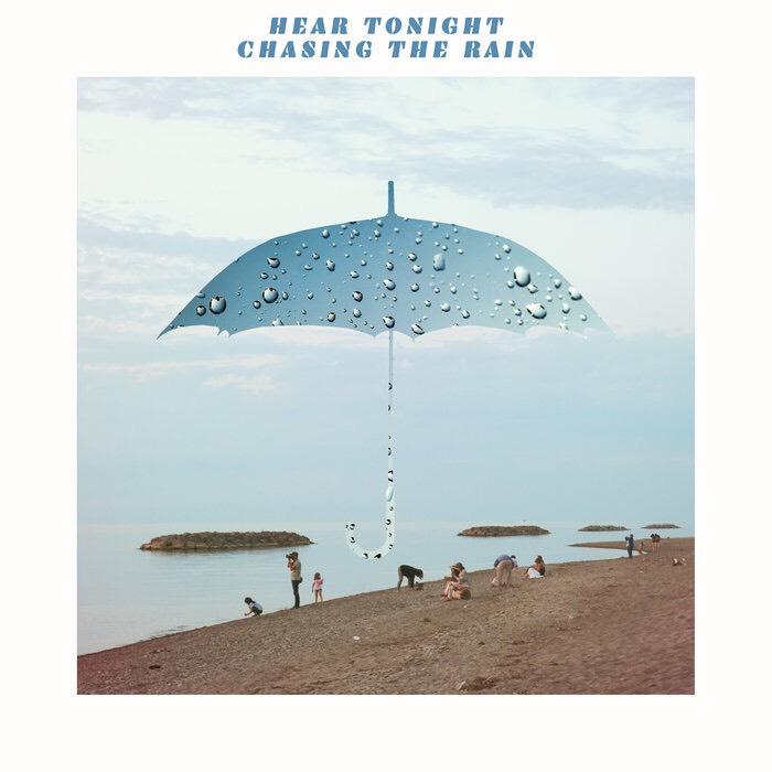 Hear Tonight Chasing the Rain