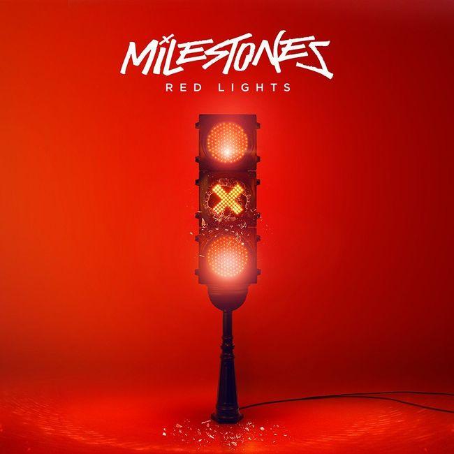 Milestones Red Lights