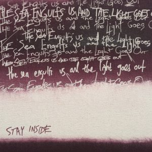 Album Review: Stay Inside – The Sea Engulfs Us and the Light Goes Out