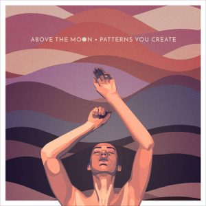 Above the Moon Patterns You Create