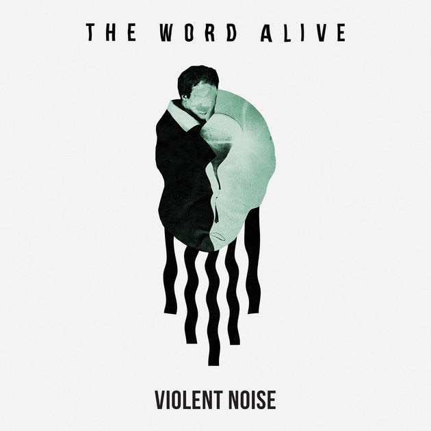 The Word Alive Violent Noise