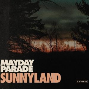 Album Review: Mayday Parade – Sunnyland