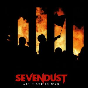 Album Review – Sevendust – All I See Is War