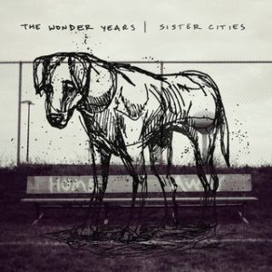 Album Review: The Wonder Years – Sister Cities