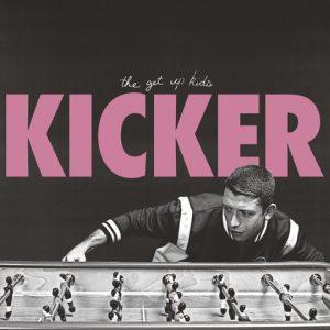 The Get Up Kids Kicker