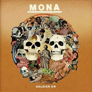 Album Review: Mona – Soldier On