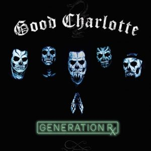 Album Review: Good Charlotte – Generation Rx