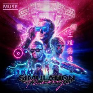 Album Review: Muse – Simulation Theory