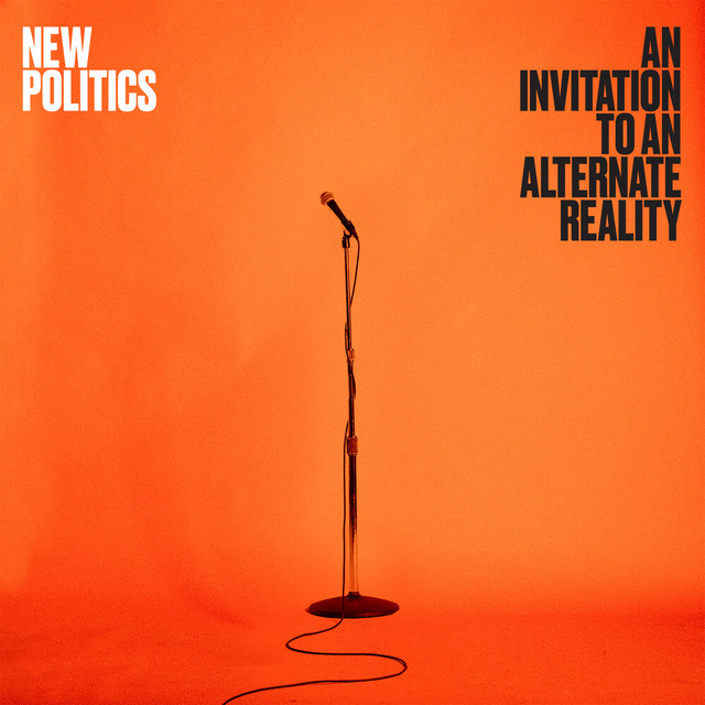 New Politics An Invitation to an Alternate Reality