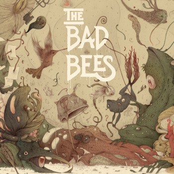 The Bad Bees The Time It Takes