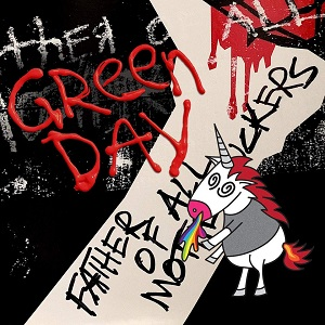 Green Day Father of All Motherfuckers